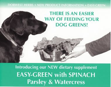 2003; Launch of Easy Green supplement, perfect for raw diets!